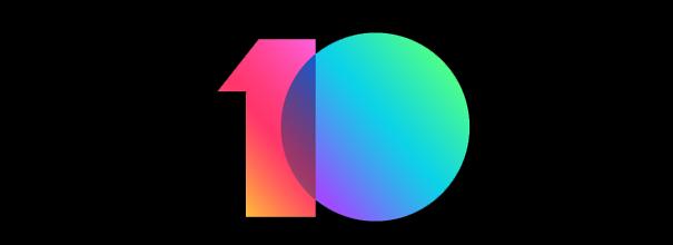 MIUI10开发版开启公测,首批10款机型可升级!